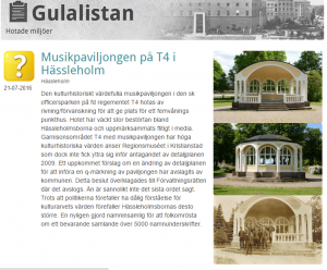 Musikpaviljongen har tagits upp på Svenska byggnadsföreningens gula lista över hotade och bevaransvärda byggnader och miljöer.