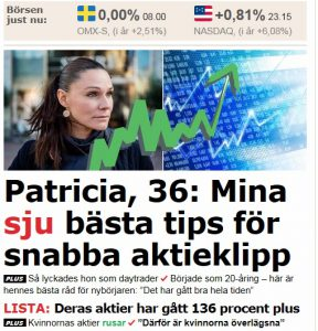 I Aftonbladet ger Patricia tips för snabba aktieklipp.